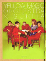 Yellow Magic Orchestra × SUKITA 2010年
